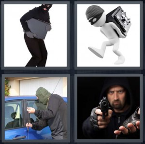 4 Pics 1 Word Answer 7 letters for thief walking off with computer, bandit taking safe, breaking in to blue car, man pointing gun in hold up