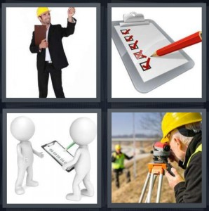 4 Pics 1 Word Answer 6 letters for architect with hard hat and clipboard, checklist with red pencil, cartoon of person holding clipboard asking questions, man taking photograph of land in hardhat