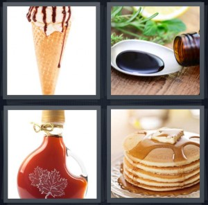 4 Pics 1 Word Answer 5 letters for ice cream cone with chocolate sauce, bowl of soy sauce for dipping, bottle of maple liquid, pancakes with liquid and butter