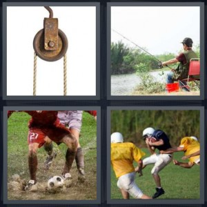 4 Pics 1 Word Answer 6 letters for rusty pulley with rope, man at edge of lake fishing, soccer players in mud, football players catching football