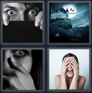 4 Pics 1 Word Answer 6 letters for man peeking out over black robe, haunted house on hill with moon and bats, scared woman, frightened woman with hands over face