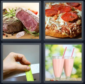 4 Pics 1 Word Answer 5 letters for steak with red center and rosemary, pepperoni pizza with cheese, green and silver rulers, strawberry milkshakes with straws