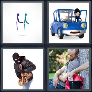 4 Pics 1 Word Answer 5 letters for stick figures pickpockets, robber taking something from blue cartoon car, bandit stealing purse, person stealing money from sleeping man bag