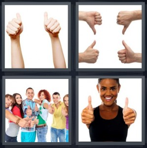 4 Pics 1 Word Answer 6 letters for hands giving approval symbol, hands giving disapproval symbol, group putting hands up, woman smiling with fingers up