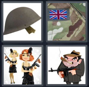 4 Pics 1 Word Answer 5 letters for army helmet with strap, army camouflage fatigues green with British flag, cartoon flappers from 1920s with guns, gangster mob cartoon with gun and cigar