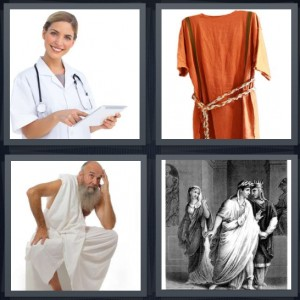 4 Pics 1 Word Answer 5 letters for doctor with clipboard, orange robe with robe belt, man with grey beard wearing toga, drawing of palace in Ancient Greece