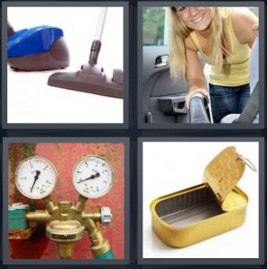 4 Pics 1 Word Answer 6 letters for sweeper electronic for cleaning, woman cleaning out car, pressure gauge, empty sardine container
