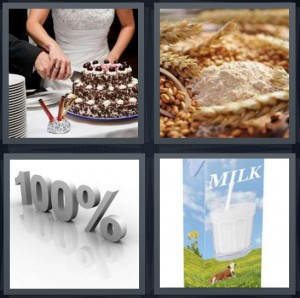 4 Pics 1 Word Answer 5 letters for couple cutting cake at wedding, grains with wheat flour, 100 percent symbol, carton of milk with cow