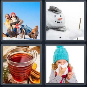 4 Pics 1 Word Answer 6 letters for couple on sled in snow, snowman with carrot nose, hot tea with cinnamon, girl with cold blowing nose