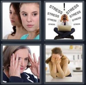 4 Pics 1 Word Answer 5 letters for nervous woman looking away, man stressed out with laptop, woman with headache rubbing temples, upset woman standing in kitchen