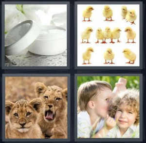 4 Pics 1 Word answers, 4 Pics 1 Word cheats, 4 Pics 1 Word 5 letters night cream to get rid of wrinkles, baby yellow fuzzy chicks, lion cubs, children telling secrets