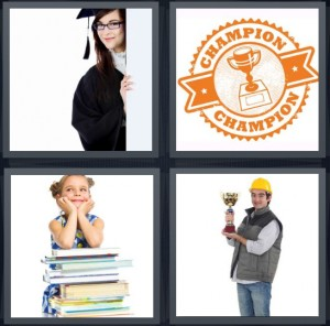 4 Pics 1 Word Answer 8 letters for graduate woman in robe, champion sign in orange, young girl student with books, construction worker with trophy