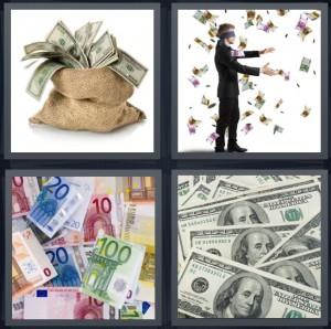 4 Pics 1 Word Answer 8 letters for dollar bills in bag, blindfolded man reaching for money, pile of euro bills, stack of hundred dollar bills