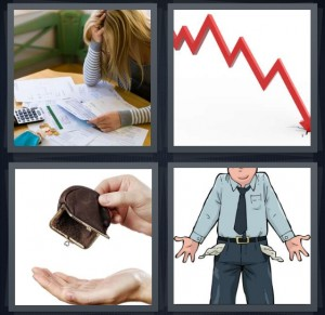4 Pics 1 Word Answer 8 letters for stressed woman paying bills, chart declining redline crash, empty purse in hand, broke man with empty pockets