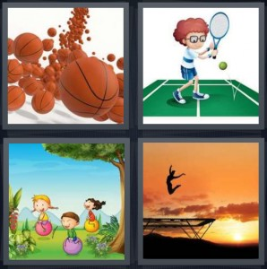 4 Pics 1 Word Answer 8 letters for basketballs coming down, cartoon boy playing tennis, kids playing outside with balls, woman jumping on trampoline at sunset