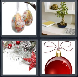 4 Pics 1 Word Answer 8 letters for decoration eggs Easter painted, decorative bonsai tree, holiday decorations, bulb for holiday tree