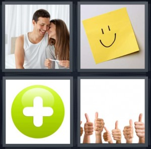 4 Pics 1 Word Answer 8 letters for pregnant happy couple with pregnancy test, smiley face on yellow note, green plus sign, approving people give thumbs up