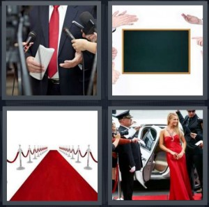 4 Pics 1 Word Answer 8 letters for man speaking into microphones, blank chalkboard, red carpet with barriers, celebrity on red carpet