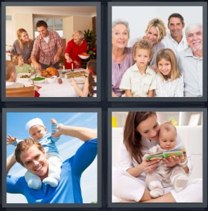 4 Pics 1 Word Answer 8 letters for holiday dinner together, extended family with many generations, father and son, mother with baby