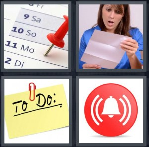 4 Pics 1 Word Answer 8 letters for calendar with date marked, woman reading letter with surprise look, to do list, red alarm symbol