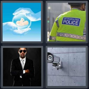 4 Pics 1 Word Answer 8 letters for baby in hands, metropolitan police in neon vest, club bouncer in glasses, camera on side of building