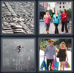 4 Pics 1 Word Answer 8 letters for drain on cobblestone street, women walking on street, girl playing hopscotch, couple out shopping
