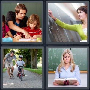 4 Pics 1 Word Answer 8 letters for student with father learning, woman drawing on chalkboard math, kid learning to ride bicycle, woman reading book in front of chalkboard
