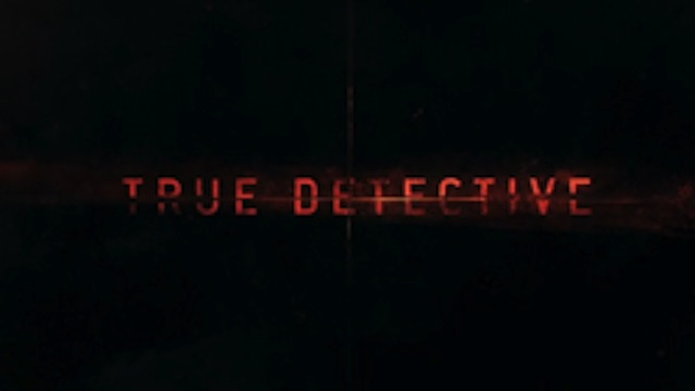 Image (3) True_Detective_2014_Intertitle.jpg for post 694377