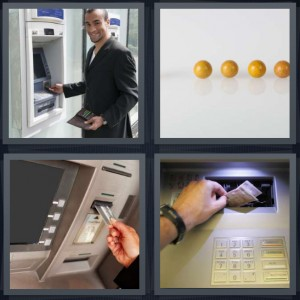 4 Pics 1 Word Answer 8 letters for man using ATM, yellow marbles missing one, cash from machine, money being taken from ATM