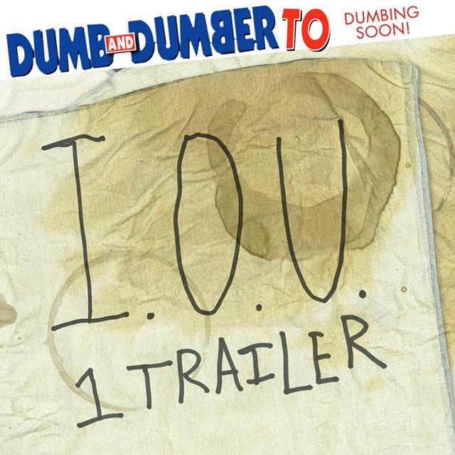 Dumb and Dumber IOU Trailer