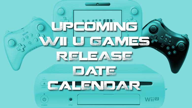 Wii U release dates