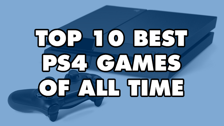 ps4 games, best ps4 games, top ps4 games, playstation games, best playstation 4 games, best playstation games, top playstation 4 games