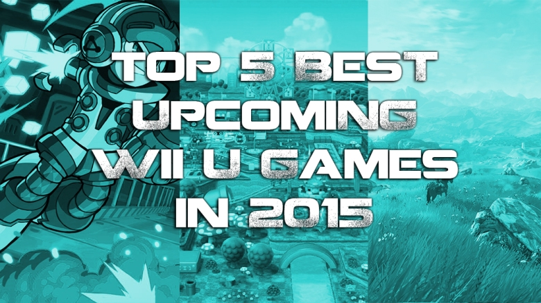 best upcoming Wii U games