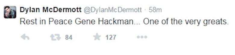 Dylan McDermott Gene Hackman Tweet