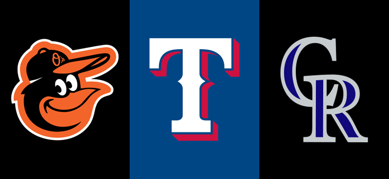 Baltimore Orioles, Texas Rangers, Colorado Rockies