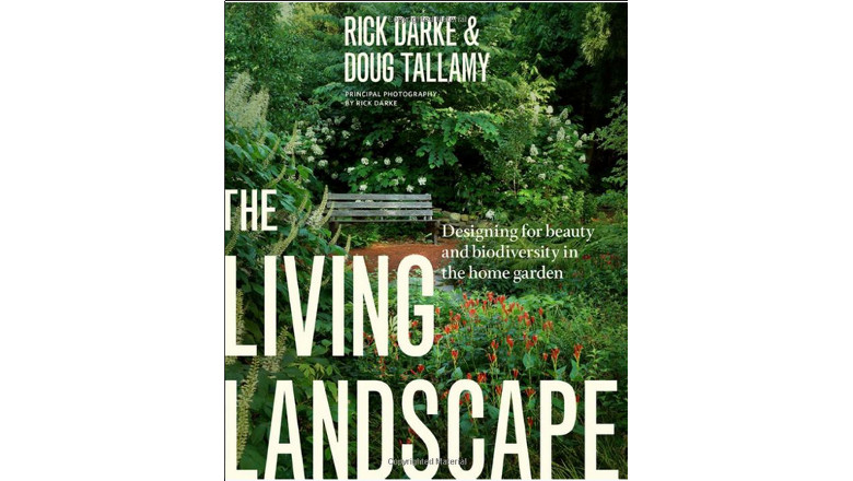 The Living Landscape: Designing for Beauty and Biodiversity in the Home Garden , rick darke, best diy landscaping design books for sale