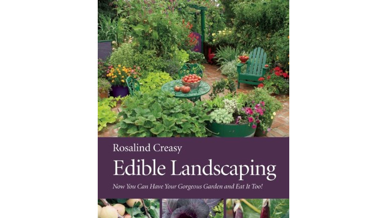 Edible Landscaping by rosalind creasy, best diy landscaping design book for sale