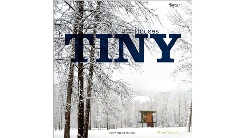 Tiny Houses by Mimi Zeiger, tiny house book for sale, best books tiny house tiny home living