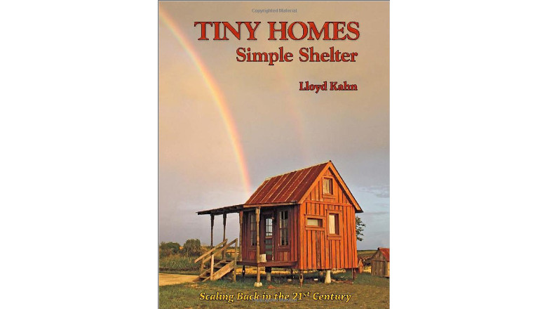 Tiny Homes: Simple Shelter by Lloyd Kahn, tiny house books for sale, best book online for tiny home building