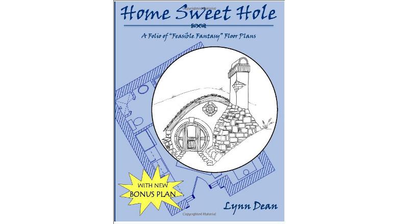 "Home Sweet Hole, Bonus edition: A Folio of ""Feasible Fantasy"" Floor Plans by Lynn Dean, best small house floor plan design book, tiny home floor plans for sale"