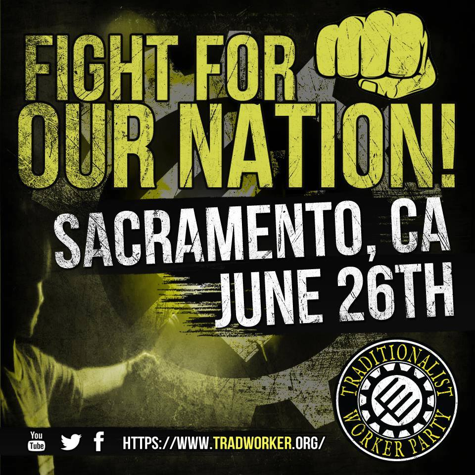 A poster for the white supremacist rally held in Sacramento that ended when five people were stabbed during clashes between Neo-Nazis and counter protesters.