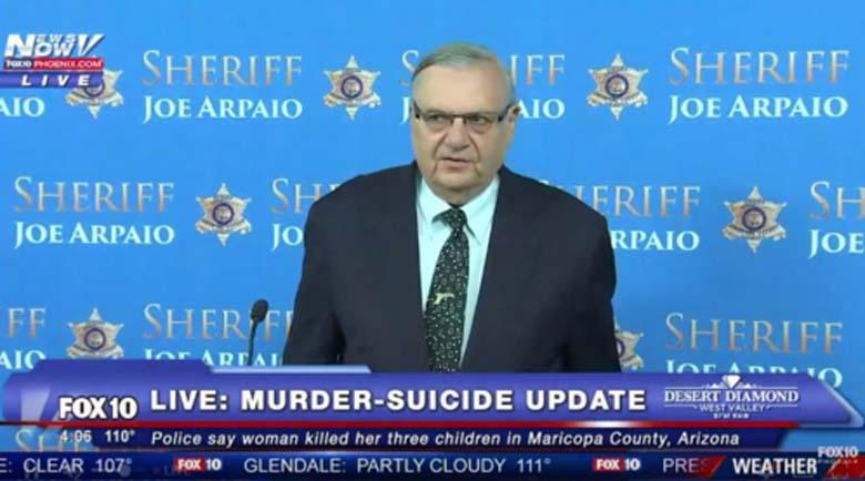 Sheriff Joe Arpaio Gilbert Murder Suicide