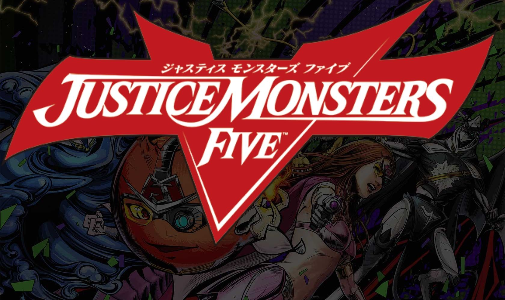 Justice Monsters V