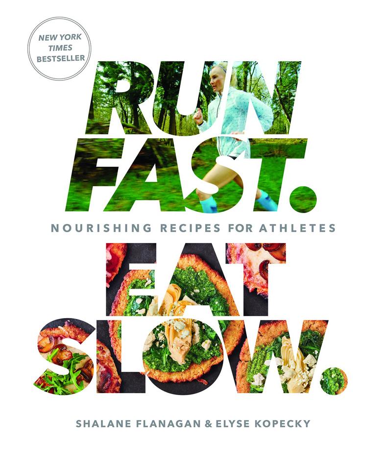 run-fast-eat-slow-nourishing-recipes-for-athletes
