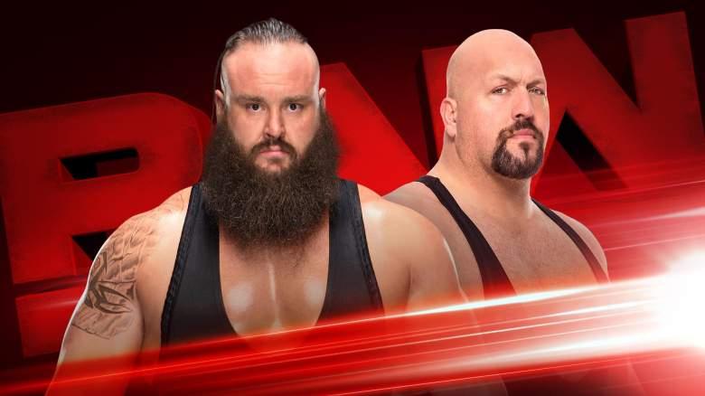 Monday Night Raw braun strowman, Monday Night Raw braun strowman big show, braun strowman big show match