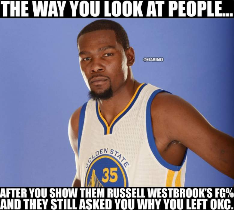 kevin durant, russell westbrook, memes, top best funny, okc thunder, golden state warriors, photos, images