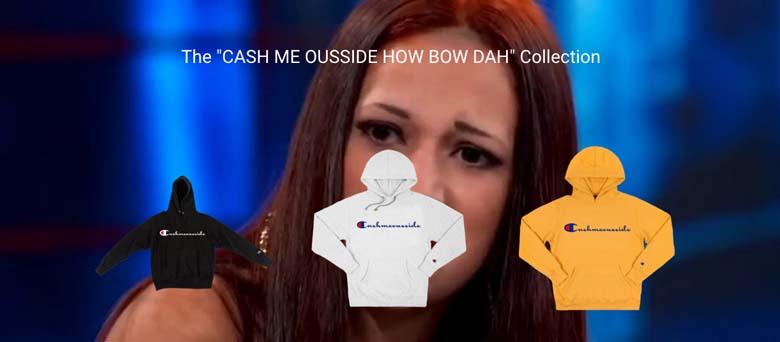 Cash Me Outside Hoodie Store