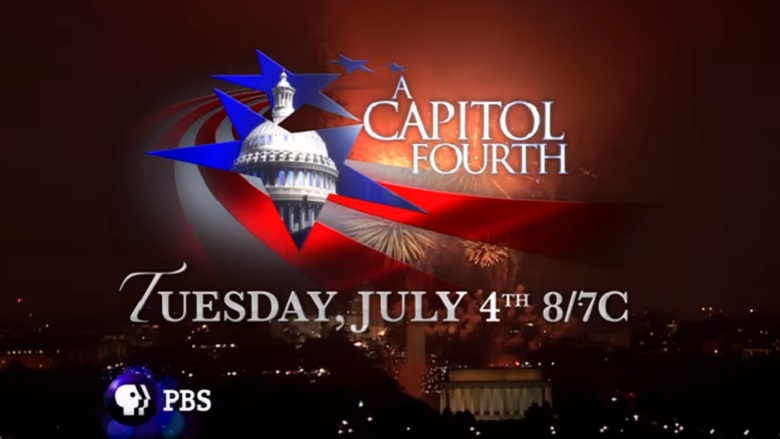 A Capitol Fourth, A Capitol Fourth 2017, A Capitol Fourth Fireworks 2017, A Capitol Fourth 2017 Fireworks Time, A Capitol Fourth Channel, What Channel Is A Capitol Fourth On TV Tonight, When Is A Capitol Fourth On TV