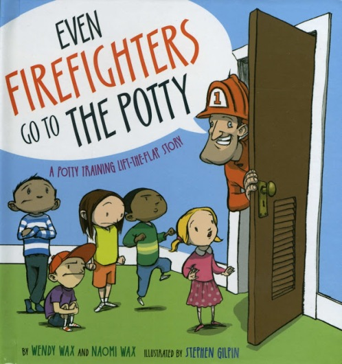 even firefighters go to the potty, potty training books, best potty training books, potty training books for kids, best potty training books for kids, potty training books for boys, potty training books for girls, fun potty training books