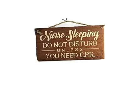 Nurse Sleeping Do Not Disturb Funny Barn Wood Sign